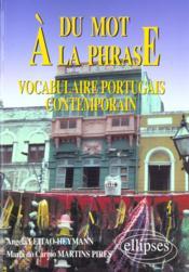 Du Mot A La Phrase Vocabulaire Portugais Contemporain - Couverture - Format classique