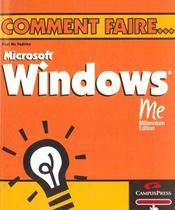 Windows Millenium ; Comment Faire - Intérieur - Format classique