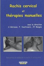 Rachis cervical et thérapies manuelles - Couverture - Format classique