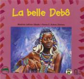 La Belle Debo - Couverture - Format classique