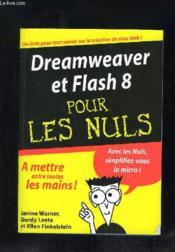 Dreamweaver et flash 8 - Couverture - Format classique