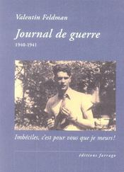Journal de guerre 1940-1941 - Intérieur - Format classique
