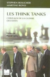 Les think tanks, cerveaux de la guerre des idees - Couverture - Format classique