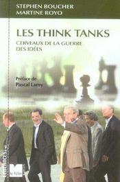 Les think tanks, cerveaux de la guerre des idees - Intérieur - Format classique