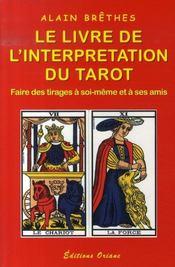 Le livre de l'interprétation du tarot - Intérieur - Format classique
