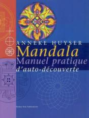 Mandala. Manuel Pratique D'Auto-Decouverte - Couverture - Format classique