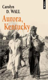 Vente  Aurora, Kentucky  - Carolyn D. Wall