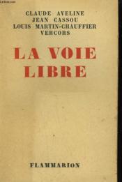 La Voie Libre. - Couverture - Format classique