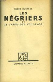 Les Neriers Ou Le Trafic Des Esclaves - Couverture - Format classique