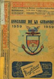 ANNUAIRE DE LA GIRONDE 1959. 180e ANNEE. - Couverture - Format classique