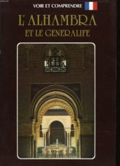 L'Alambra Et Le Generalife - Couverture - Format classique
