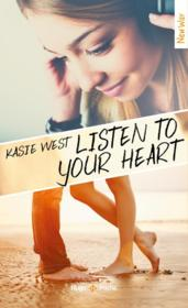 Vente  Listen to your heart  - Kasie West