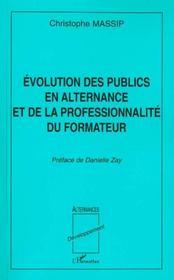 Evolution Des Publics En Alternance Et De La Professionnalite Du Formateur - Intérieur - Format classique