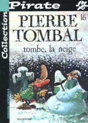 Pierre Tombal Pirate T.16; Tombe La Neige - Intérieur - Format classique