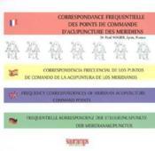 Correspondance Frequentielles Des Points De Commande D'Acupuncture Des Meridiens - Couverture - Format classique