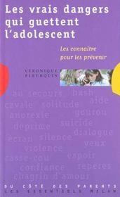 Les vrais dangers qui guettent les adolescents les connaitre pour les prevenir - Intérieur - Format classique