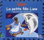 Wer, La Petite Fille Lune - Couverture - Format classique