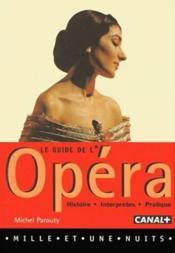 Le Guide De L'Opera - Couverture - Format classique