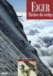 Eiger ; theatre du vertige - Intérieur - Format classique