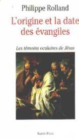 L'Origine Et La Date Des Evangiles - Couverture - Format classique