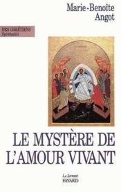 Le mystere de l'amour vivant - Couverture - Format classique