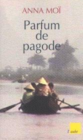 Parfum De Pagode - Intérieur - Format classique