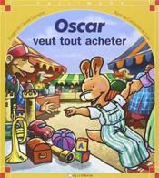 Oscar veut tout acheter - Couverture - Format classique