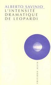 Intensite Dramatique De Leopardi (L') - Intérieur - Format classique