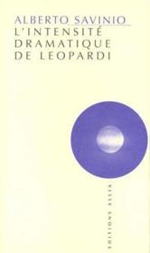 Intensite Dramatique De Leopardi (L') - Couverture - Format classique