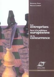 Les entreprises face a la politique europeenne de la concurrence - Intérieur - Format classique