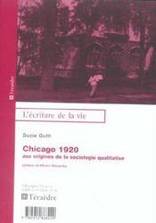 Chicago 1920 ; Aux Origines De La Sociologie Qualitative - Intérieur - Format classique