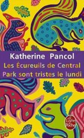 Tome 3 - Les écureuils de Central Park sont tristes le lundi de Katherine Pancol 39587745_10700210