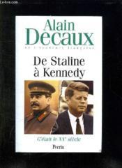 Tome 4: C Etait Le Xx Siecle . De Staline A Kennedy. - Couverture - Format classique
