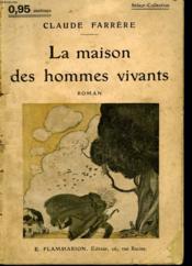 La Maison Des Hommes Vivants. Collection : Select Collection N° 158 - Couverture - Format classique