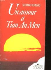 Un Amour A Tien An Men  - Collectif