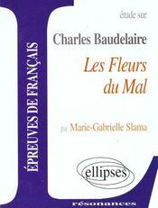 Etude Sur Baudelaire Les Fleurs Du Mal Epreuves De Francais - Intérieur - Format classique