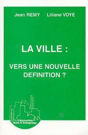 Ville Vers Une Nouvelle Definition ? - 4ème de couverture - Format classique