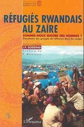 Réfugiés rwandais au Zaïre - Intérieur - Format classique