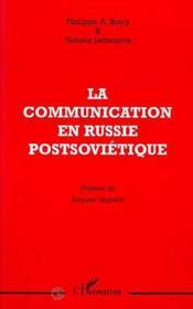La communication en russie postsoviétique - Couverture - Format classique