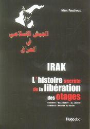 Irak, l'histoire secrete de la liberation des otages - Intérieur - Format classique