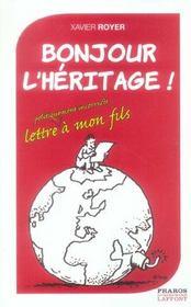 Bonjour L'Heritage ! Lettre Politiquement Incorrect A Mon Fils - Intérieur - Format classique
