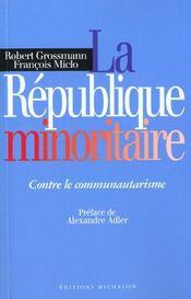 La Republique Minoritaire - Contre Le Communautarisme - Intérieur - Format classique
