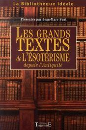 Les grands textes de l'ésotérisme depuis l'antiquité - Intérieur - Format classique
