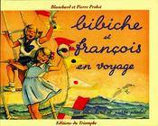 Bibiche Et Francois En Voyage - Couverture - Format classique
