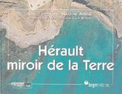 Hérault, miroir de la terre - Couverture - Format classique