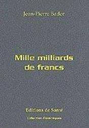 Mille Milliards De Francs - Couverture - Format classique