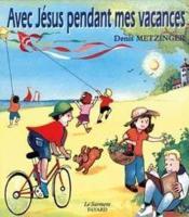 Avec Jesus Pendant Mes Vacances - Couverture - Format classique