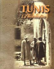 Tunis ; La Memoire - Couverture - Format classique