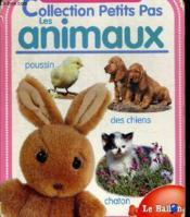 Petits Pas ; Les Animaux 12-18 Mois - Couverture - Format classique