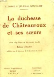 La Duchesse De Chateauroux Et Ses Soeurs. - Couverture - Format classique
